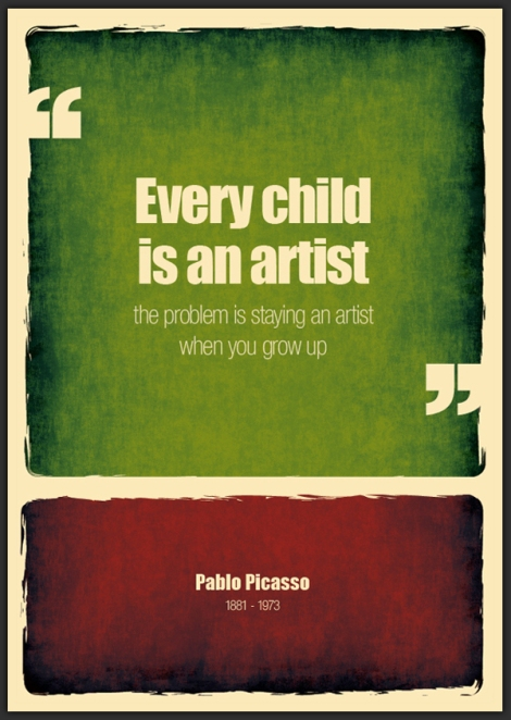 EVERY-CHILD-IS-AN-ARTIST-THE-PROBLEM-IS-STAYING-AN-ARTIST-WHEN-YOU-GROW-UP-VIA-BEHANCE